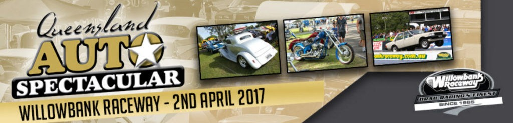 Qld Auto Spectacular Club Display + Cruise @ Willowbank Raceway | Willowbank | Queensland | Australia