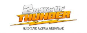 Two Days of Thunder @ Queensland Raceway | Willowbank | Queensland | Australia