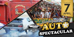2019 Queensland Auto Spectacular @ Willowbank Raceway | Willowbank | Queensland | Australia
